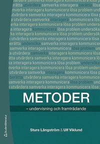 bokomslag Metoder : undervisning och framträdande