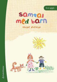 bokomslag Samtal med barn : metodiska samtal med barn i svåra livssituationer