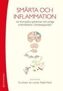 bokomslag Smärta och inflammation : vid reumatiska sjukdomar och vanliga smärttillstånd i rörelseapparaten