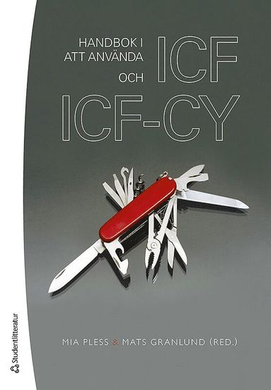 bokomslag Handbok i att använda ICF och ICF-CY
