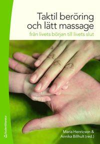 bokomslag Taktil beröring och lätt massage : från livets början till livets slut