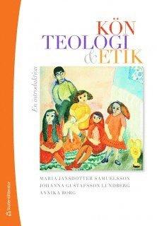 bokomslag Kön, teologi & etik : en introduktion
