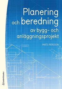 bokomslag Planering och beredning av bygg- och anläggningsprojekt