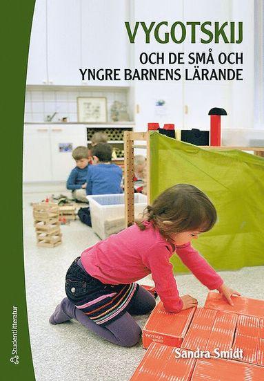 bokomslag Vygotskij och de små och yngre barnens lärande