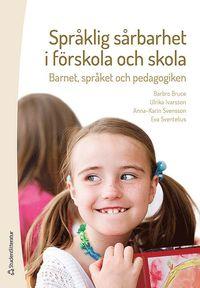 bokomslag Språklig sårbarhet i förskola och skola : barnet, språket och pedagogiken