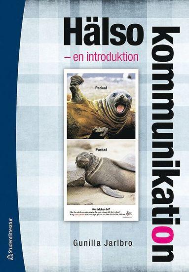 bokomslag Hälsokommunikation : en introduktion