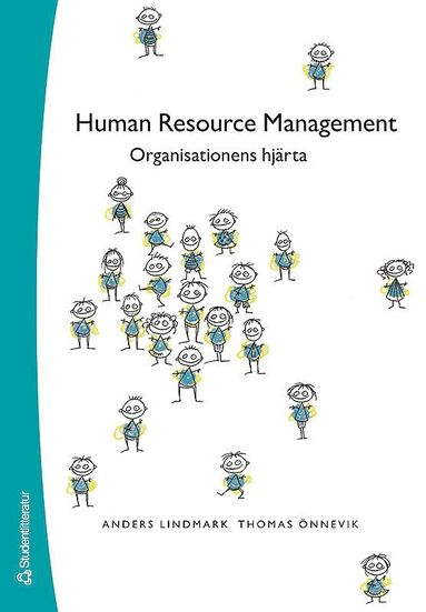 bokomslag Human Resource Management - Organisationens hjärta