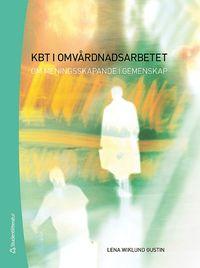 bokomslag KBT i omvårdnadsarbetet : om meningsskapande i gemenskap