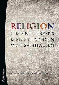 bokomslag Religion - i människors medvetanden och samhällen