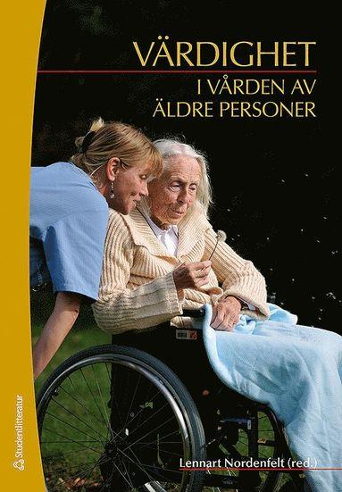 bokomslag Värdighet i vården av äldre personer