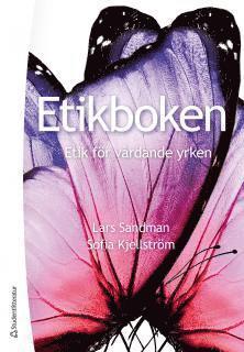 bokomslag Etikboken : etik för vårdande yrken