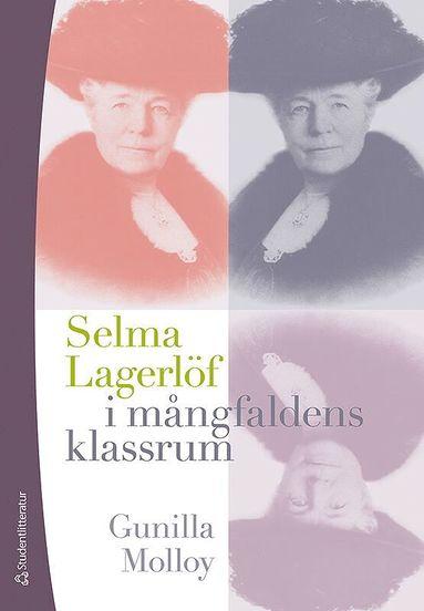bokomslag Selma Lagerlöf i mångfaldens klassrum