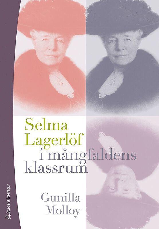 Selma Lagerlöf i mångfaldens klassrum 1