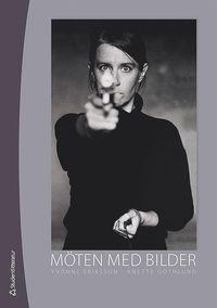 bokomslag Möten med bilder : analys och tolkning av visuella uttryck