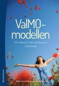 bokomslag ValMO-modellen - Ett redskap för aktivitetsbaserad arbetsterapi