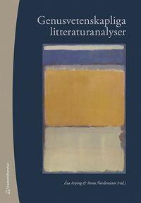 bokomslag Genusvetenskapliga litteraturanalyser