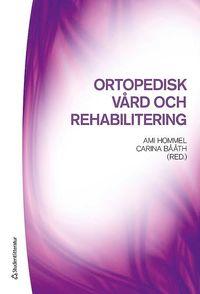 bokomslag Ortopedisk vård och rehabilitering
