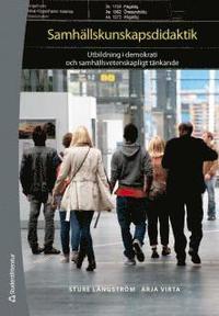 bokomslag Samhällskunskapsdidaktik : om utbildning i demokrati och samhällsvetenskapligt tänkande
