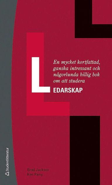 bokomslag En mycket kortfattad, ganska intressant och någorlunda billig bok om att studera ledarskap