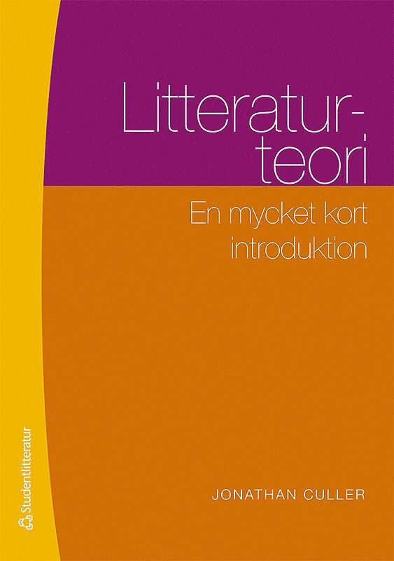 Litteraturteori : en mycket kort introduktion 1
