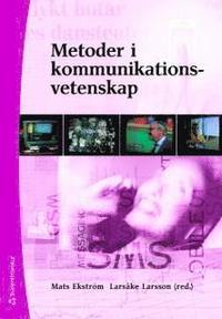 bokomslag Metoder i kommunikationsvetenskap