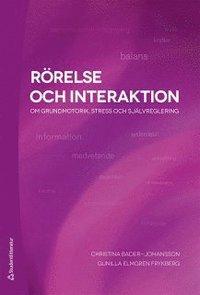 bokomslag Rörelse och interaktion : om grundmotorik, stress och självreglering