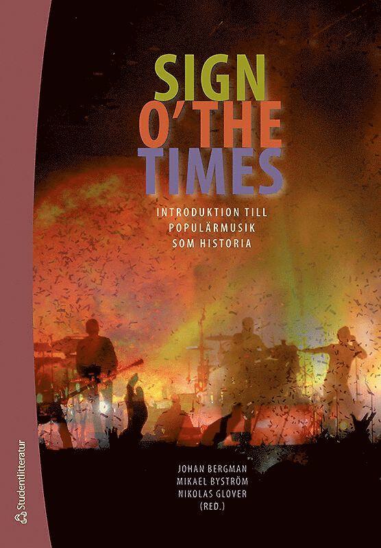 Sign o´the times : introduktion till populärmusik som historia 1