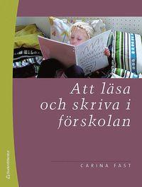 bokomslag Att läsa och skriva i förskolan