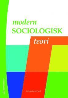 bokomslag Modern sociologisk teori