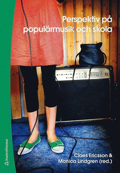 bokomslag Perspektiv på populärmusik och skola
