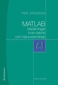 bokomslag MATLAB-beräkningar inom teknik och naturvetenskap