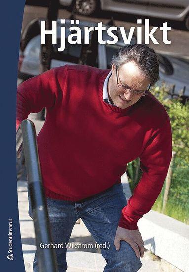 bokomslag Hjärtsvikt - Fysiologi, diagnostik, behandling och omvårdnad