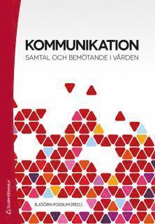 bokomslag Kommunikation : samtal och bemötande i vården