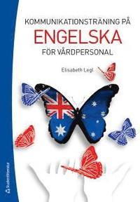 bokomslag Kommunikationsträning på engelska för vårdpersonal