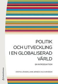 bokomslag Politik och utveckling i en globaliserad värld : en introduktion