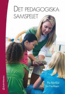bokomslag Det pedagogiska samspelet