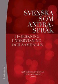 bokomslag Svenska som andraspråk : i forskning, undervisning och samhälle
