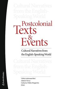 bokomslag Postcolonial texts and events : cultural narratives from the english-speaking world