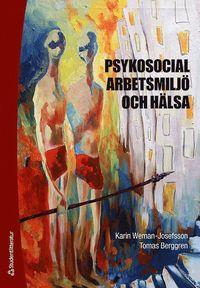 bokomslag Psykosocial arbetsmiljö och hälsa