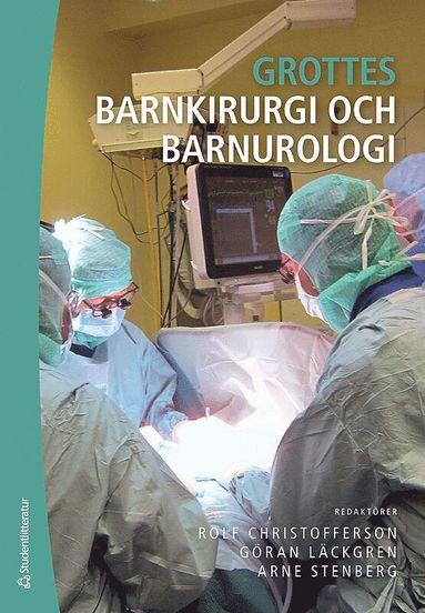bokomslag Grottes barnkirurgi och barnurologi