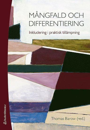 bokomslag Mångfald och differentiering - Inkludering i praktisk tillämpning
