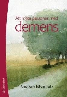 bokomslag Att möta personer med demens