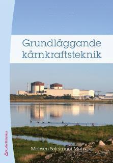 bokomslag Grundläggande kärnkraftsteknik
