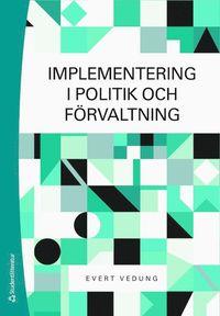bokomslag Implementering i politik och förvaltning