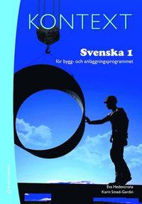 bokomslag Kontext Svenska 1 för bygg- och anläggningsprogrammet