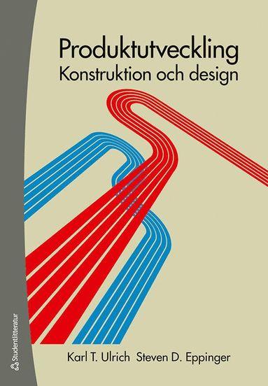 bokomslag Produktutveckling : konstruktion och design
