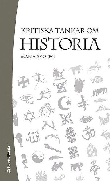bokomslag Kritiska tankar om historia