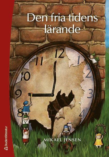 bokomslag Den fria tidens lärande
