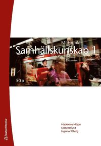 bokomslag Mittpunkt Samhällskunskap 1 50 p