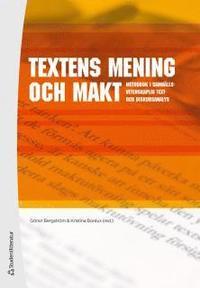bokomslag Textens mening och makt : metodbok i samhällsvetenskaplig text- och diskursa